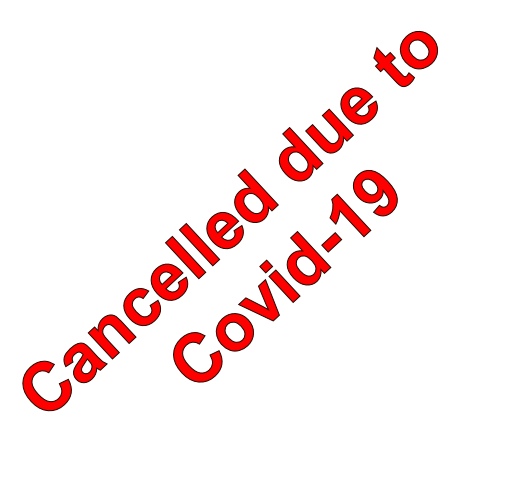 Cancelled due to Covid-19